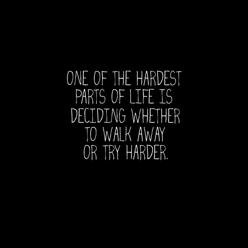 one of the hardest things
